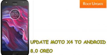 UPDATE MOTO X4 TO ANDROID 8.0 OREO