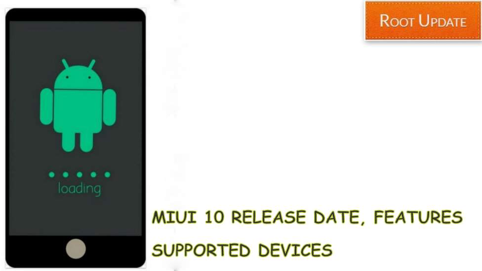 Miui 10 Release Date India and Supported Devices