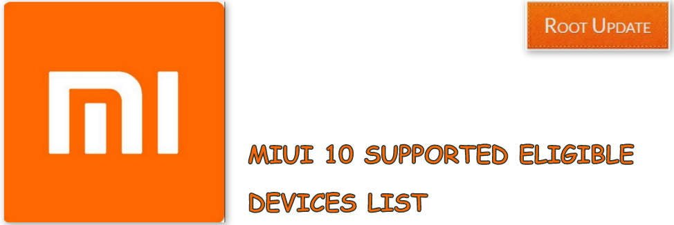 Miui 10 Supported Devices
