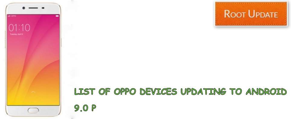 List of Oppo Devices updating to android 9.0 P