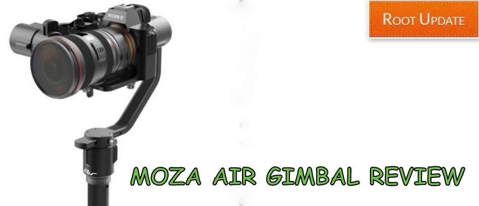 MOZA AIR GIMBAL REVIEW