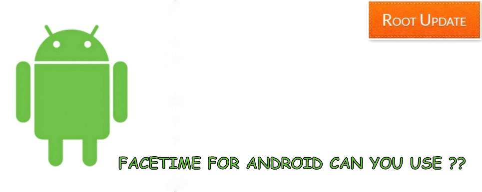 Install Facetime for Android