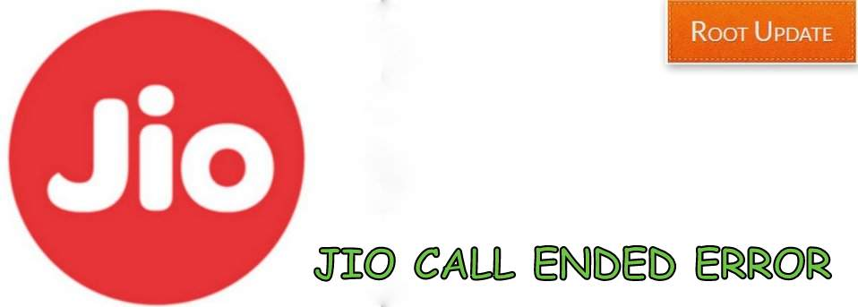 Fix Jio Call Ended error