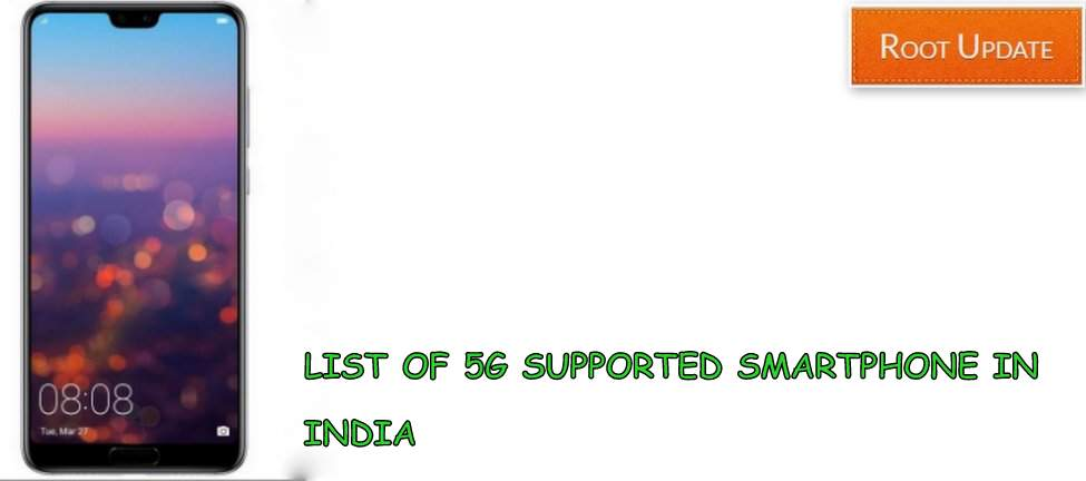 List of 5G Supported Smartphone in india