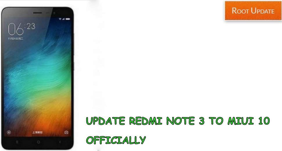Update redmi note 3 to Miui 10 Officially