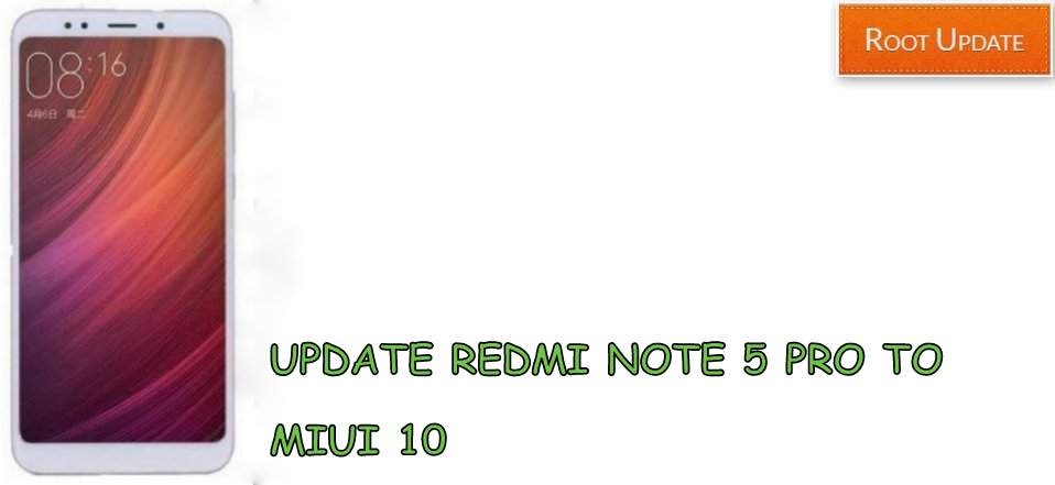 Update Redmi Note 5 pro to Miui 10