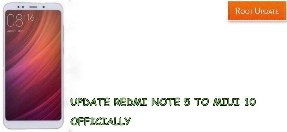 Update Redmi Note 5 to Miui 10