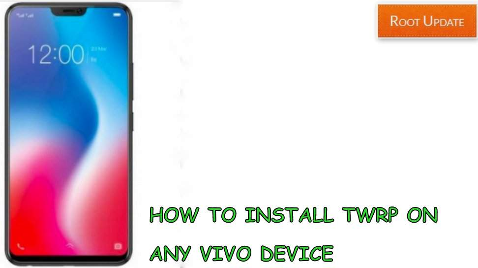 Install TWRP recovery on any Vivo Device