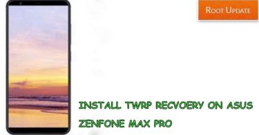 Install TWRP Recovery on Asus Zenfone max pro