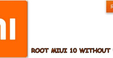 ROOT MIUI 10 WITHOUT USING PC