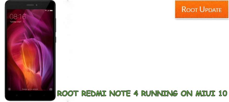 Root Redmi Note 4 On Miui 10