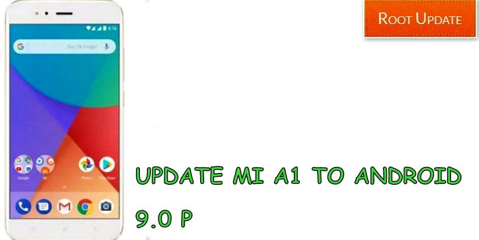 UPDATE MI A1 TO ANDROID 9.0 P UPDATE