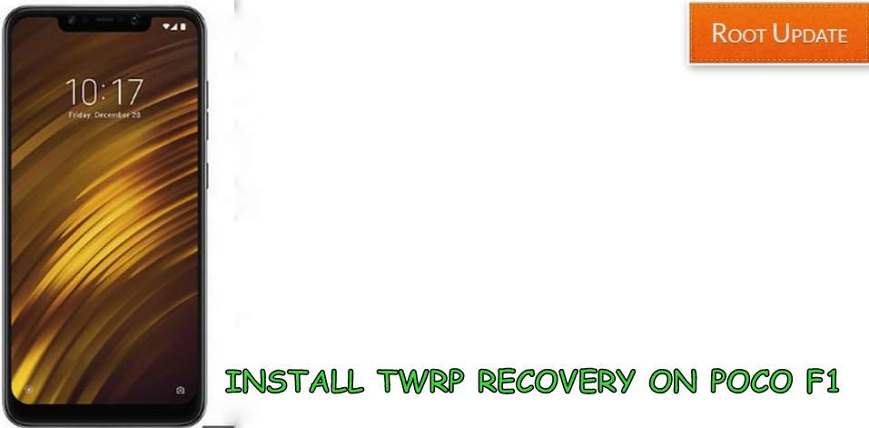 INSTALL TWRP RECOVERY ON POCO F1
