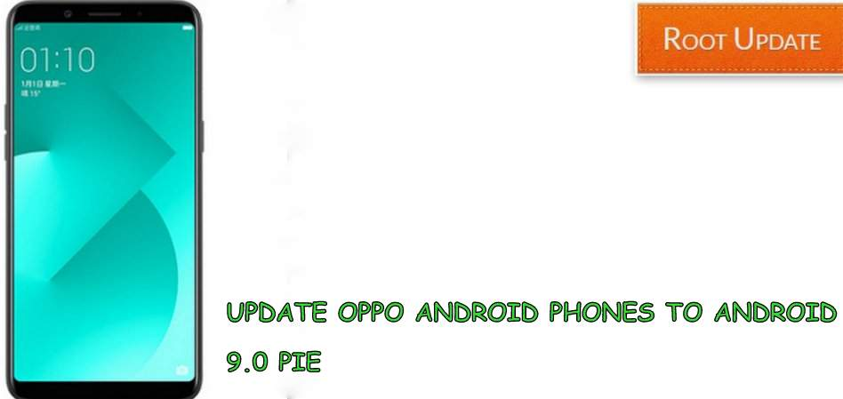 UPDATE OPPO ANDROID PHONE TO ANDROID 9.0 PIE