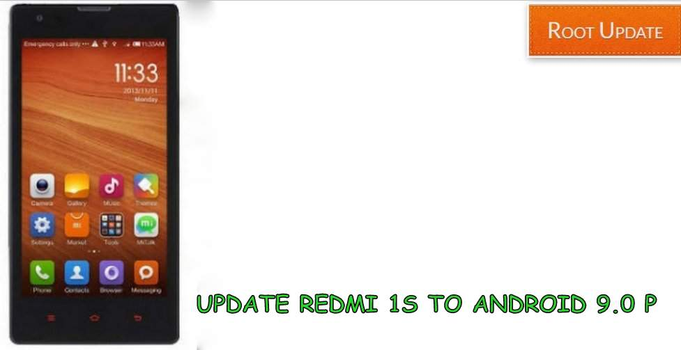Update redmi 1s to android 9.0 p