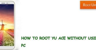 Root Yu Ace Without using PC