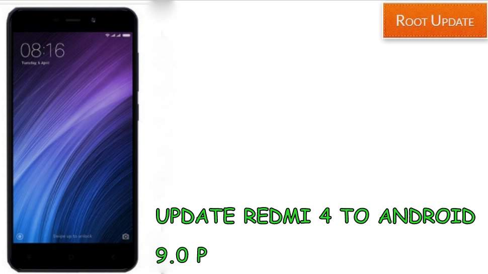 Update Redmi 4 to Android 9.0 Pie