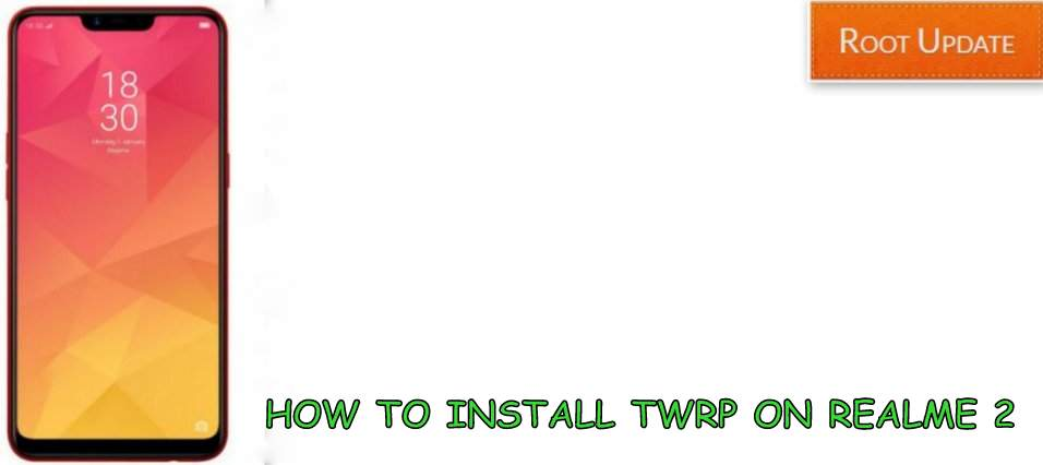 Install TWRP on Realme 2
