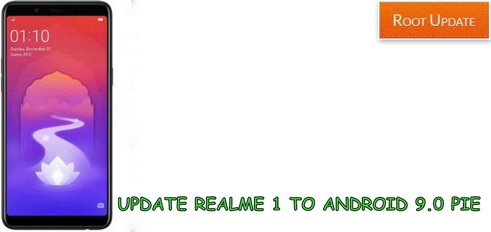 Update Realme 1 to Android 9.0 Pie