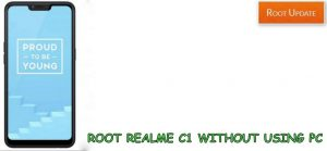 Root Realme C1 without using PC