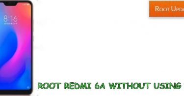 ROOT REDMI 6A WITHOUT PC