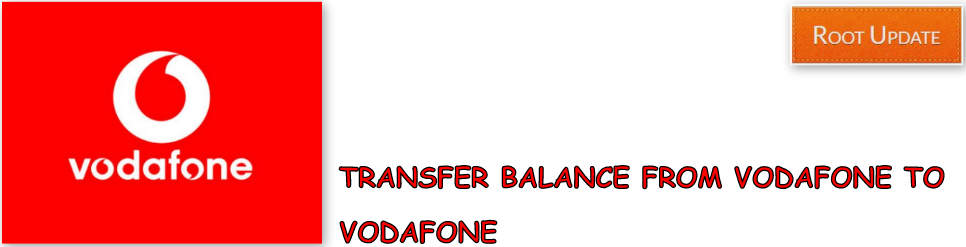 Transfer Balance from Vodafone to Vodafone