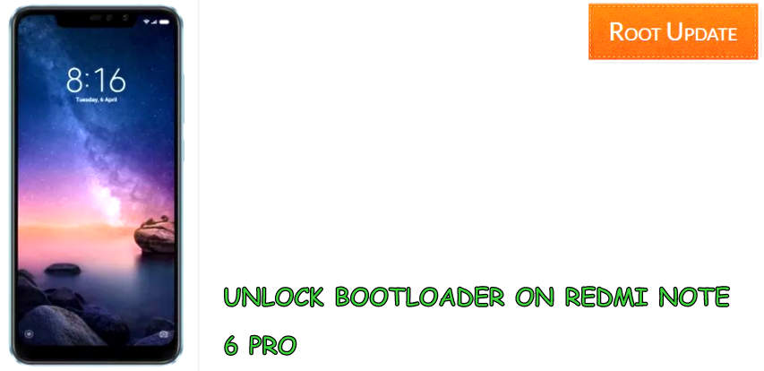 Unlock Bootloader On Redmi Note 6 Pro