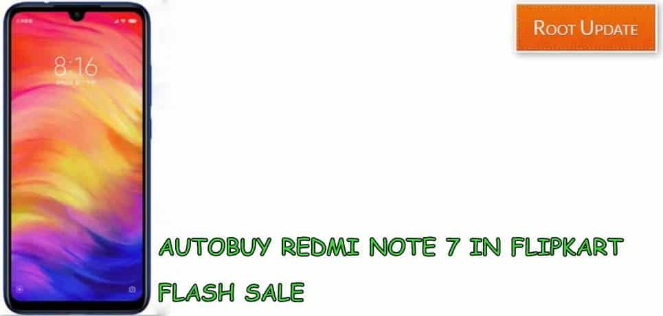 Trick to Buy Redmi Note 7 From Flipkart Flash sale