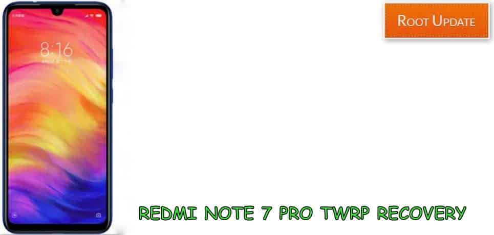 Install TWRP recovery on Redmi Note 7 Pro