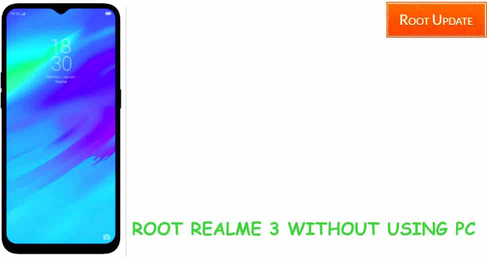 Root Realme 3 Without PC
