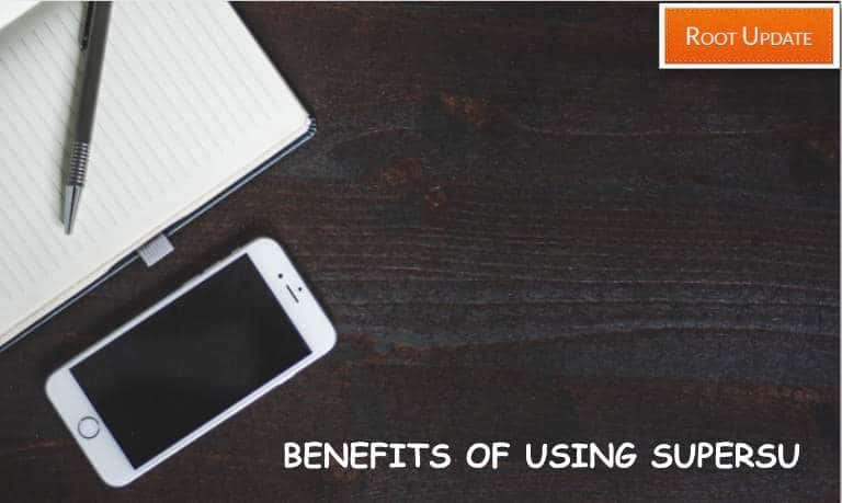 BENEFITS OF USING SUPERSU