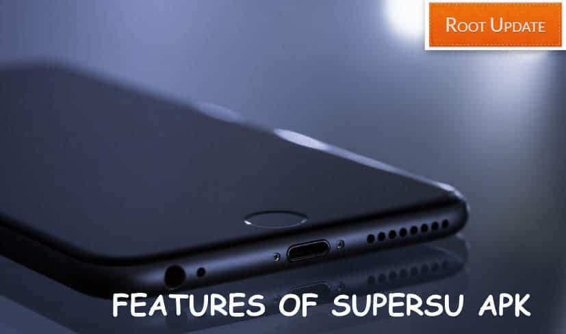 Features of Supersu