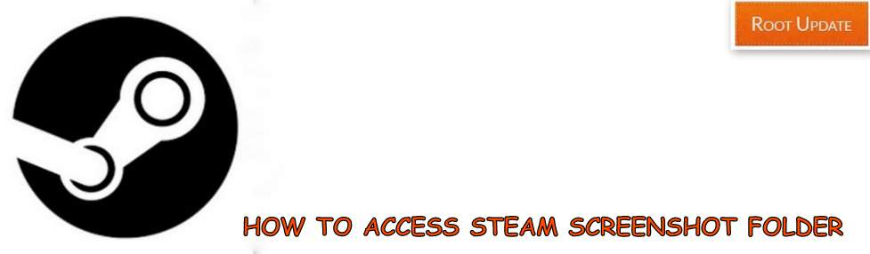 Access Steam Screenshot folder