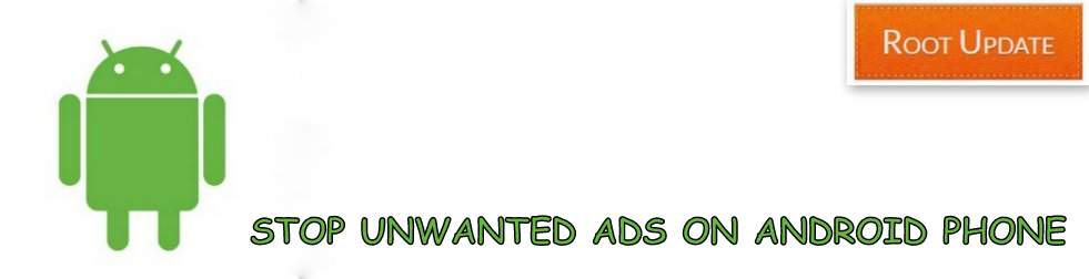 Stop unwanted ads on Android