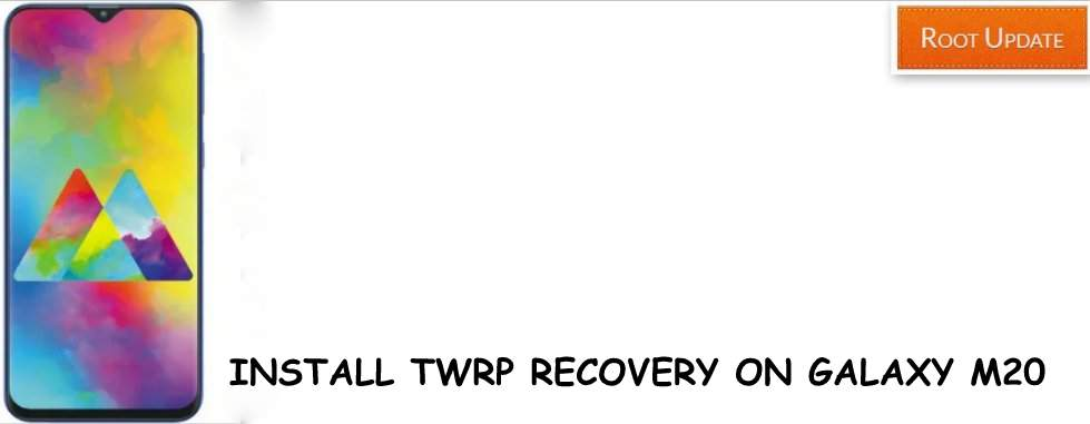 Install TWRP recovery on Galaxy M20