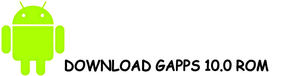 Download Gapps 10.0 for Lineage OS 17