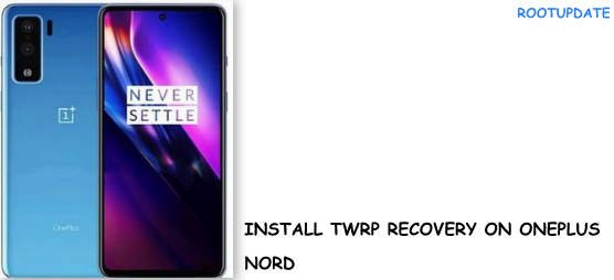 Install TWRP on Oneplus Nord