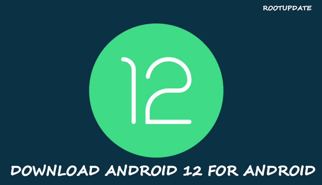 Download Android 12