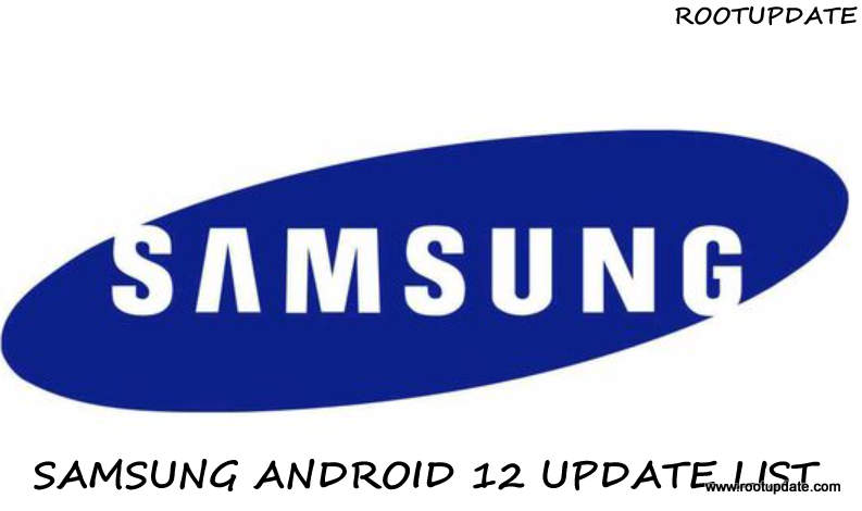 Samsung Android 12 Update List